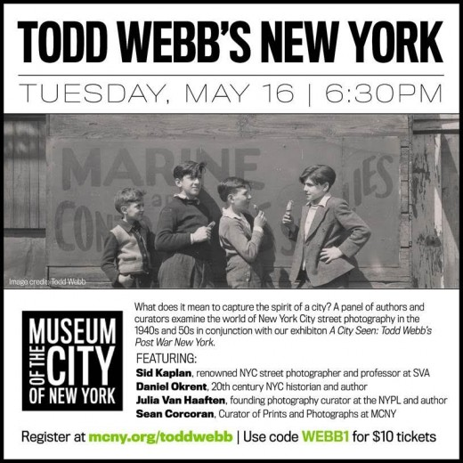 """Todd Webb's New York"" on Tuesday, May 16th at 6:30 pm at the Museum of the City of New York"